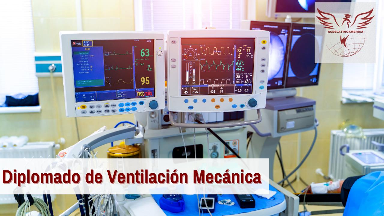 Ventilación Mecánica y Cuidados Críticos Respiratorios